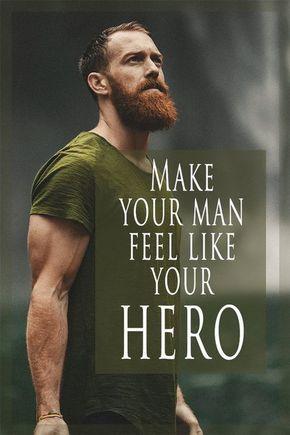 How to make him feel like a hero