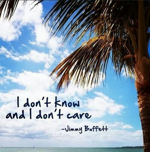 I really don't... #JimmyBuffett
