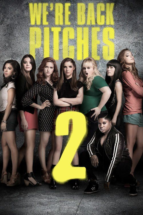 Pitch Perfect 2 - movie poster