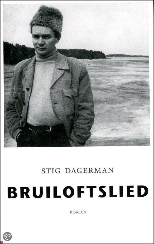 Bruiloftslied- Stig Dagerman