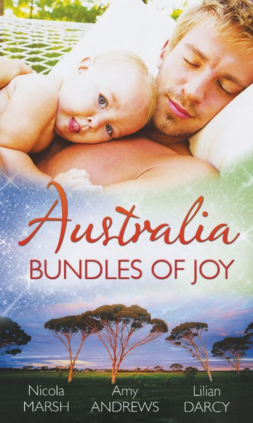 Australia: Bundles of Joy (Mills & Boon M&B): Impossibly Pregnant / Top-Notch Surgeon, Pregnant Nurse / Caring For His Babies (Mills & Boon ...