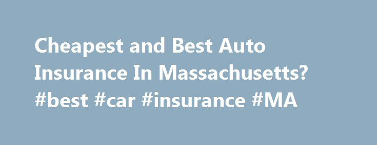 Cheapest and Best Auto Insurance In Massachusetts? #best #car #insurance #MA http://ghana.remmont.com/cheapest-and-best-auto-insurance-in-massachusetts-best-car-insurance-ma/  # Cheapest and Best Auto Insurance In Massachusetts? looking for guidance pahapoika replied Jun 8, 2017 at 8:44 AM Men in 'Friday the 13th' masks. Kilvinsky replied Jun 7, 2017 at 7:23 PM Controlled explosions outside. kwflatbed replied Jun 7, 2017 at 7:22 PM Worcester: Pizza delivery. Kilvinsky replied Jun 7, 2017 at…