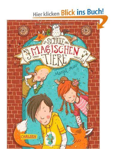 Die Schule der magischen Tiere, Band 1: Die Schule der magischen Tiere: Amazon.de: Margit Auer, Nina Dulleck: Bücher
