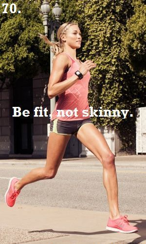 It's about being healthy not skinny