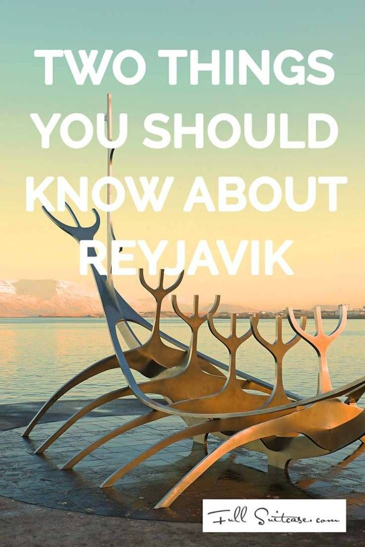 2 things you should know about Reykjavik Iceland