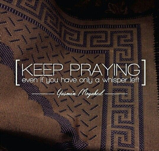 Prayer is everything