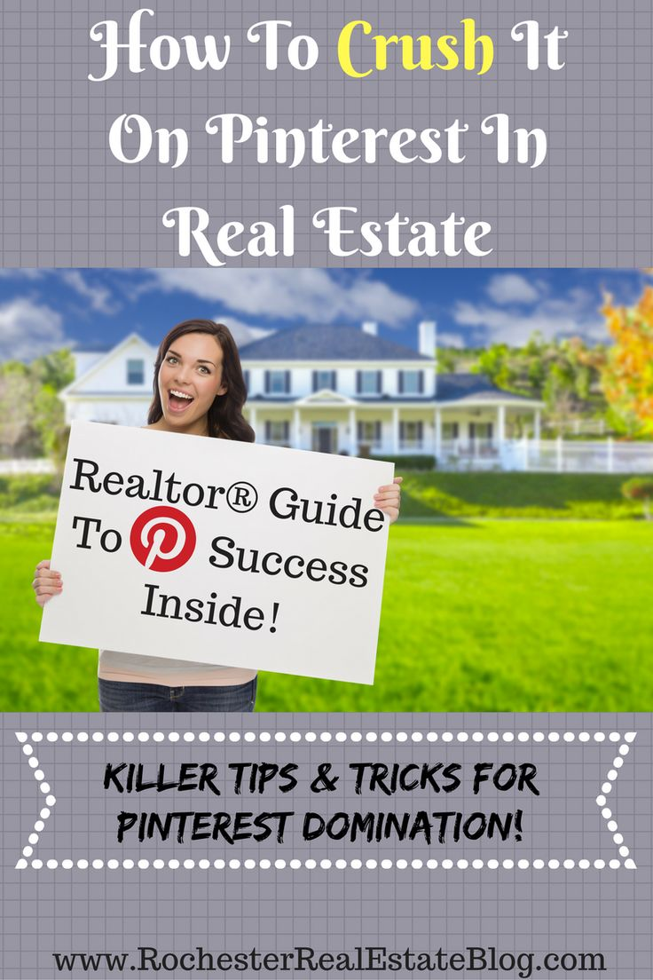 How To Use Pinterest In Real Estate Realtors® Guide To