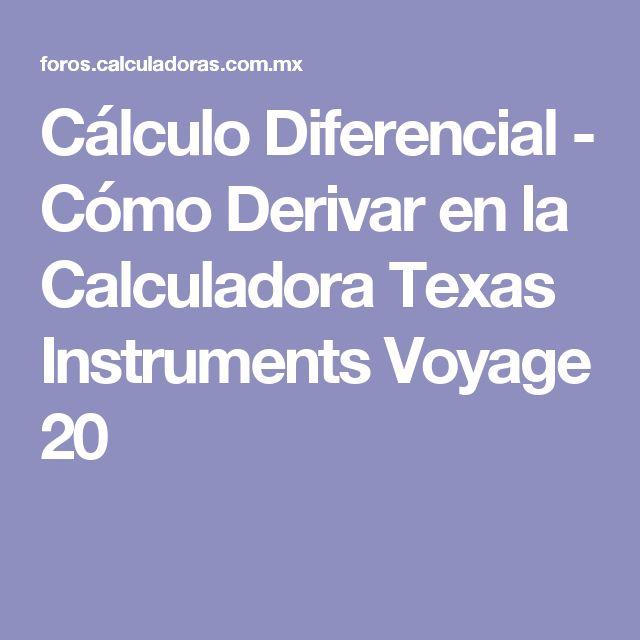 Cálculo Diferencial - Cómo Derivar en la Calculadora Texas Instruments Voyage 20