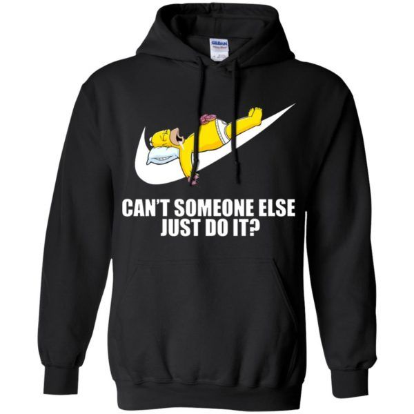 f23527a2913 Nike Just Do It Homer Simpson Can t Someone Else Hoodie - Shop Gucci  Supreme Nike Adidas T Shirt