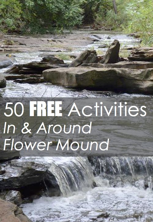 50 Free Activities Flower Mound Pin Build your perfect home with me! #karealty Katieapperson.kwrealty.com
