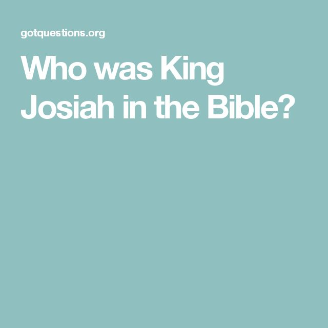 Who was King Josiah in the Bible?