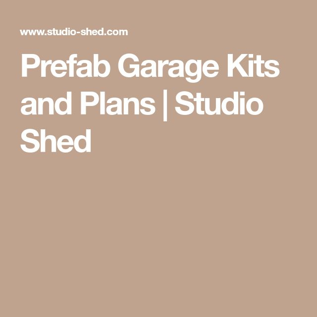 Prefab Garage Kits and Plans | Studio Shed