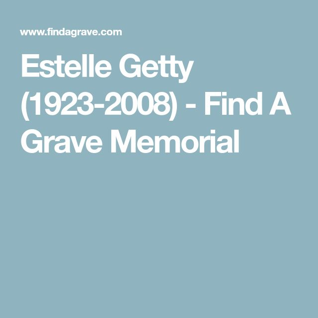 Estelle Getty (1923-2008) - Find A Grave Memorial