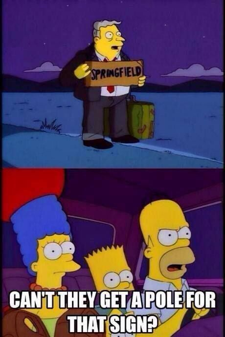 Gotta love Homer Simpson with his non existing logic at times! Lol :D