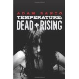 Temperature: Dead + Rising (Paperback)By Adam Santo