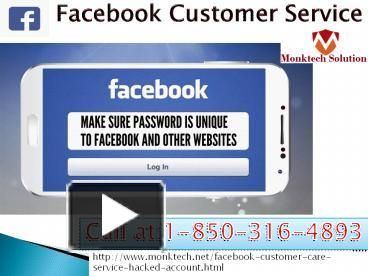 """""""Nope, there are no charges for Facebook Customer Service, just put a call at 1-850-316-4893 and get the following services:- • Use 'Legacy Contact' feature in no time. • 100% customer satisfaction. • Syncing issues of Facebook app will be eliminated. To be more informative visit our official website http://www.monktech.net/facebook-customer-care-service-hacked-account.html """""""