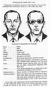 November 24, 1971  – During a severe thunderstorm over Washington state, a hijacker calling himself Dan Cooper (AKA D. B. Cooper) parachutes from a Northwest Orient Airlines plane with $200,000 in ransom money. He has never been found.