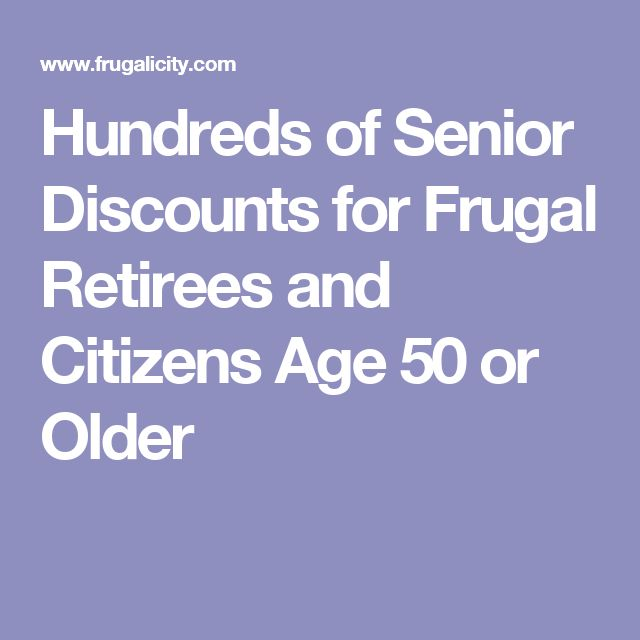 Hundreds of Senior Discounts for Frugal Retirees and Citizens Age 50 or Older