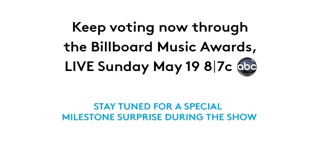 Milestone Award - Billboard Music Awards 2013: VOTE TODAY!!