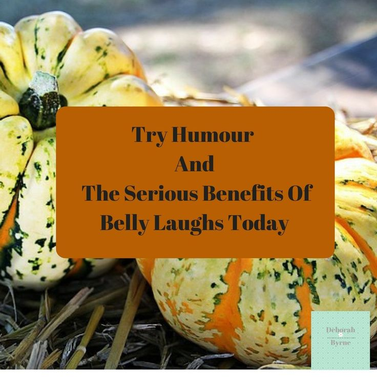 Try Humour and The Serious Benefits Of Belly Laughs Today #TuesdayMotivation | Deborah Byrne Psychology Services