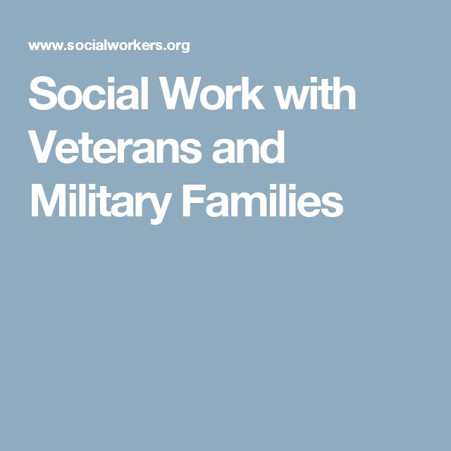 Social Work with Veterans and Military Families