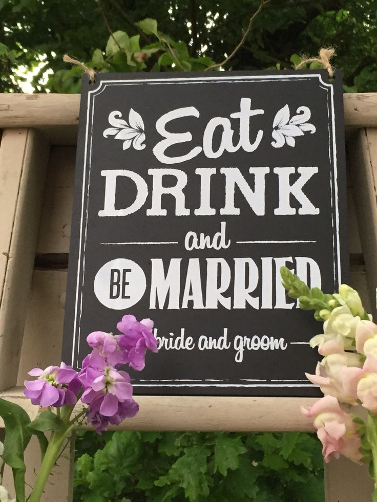Eat, drink and be married vintage chalk board sign. Great for a vintage / rustic wedding.