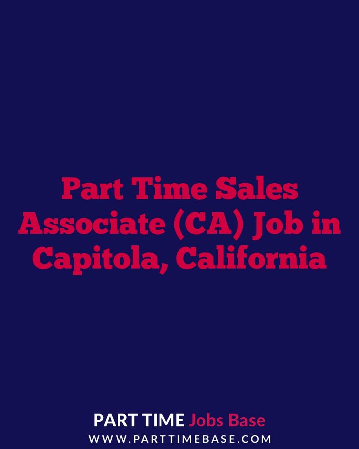 Part Time Sales Associate (CA) Job in Capitola #parttime - sales associate