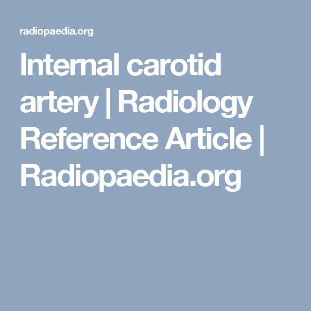 Internal carotid artery | Radiology Reference Article | Radiopaedia.org