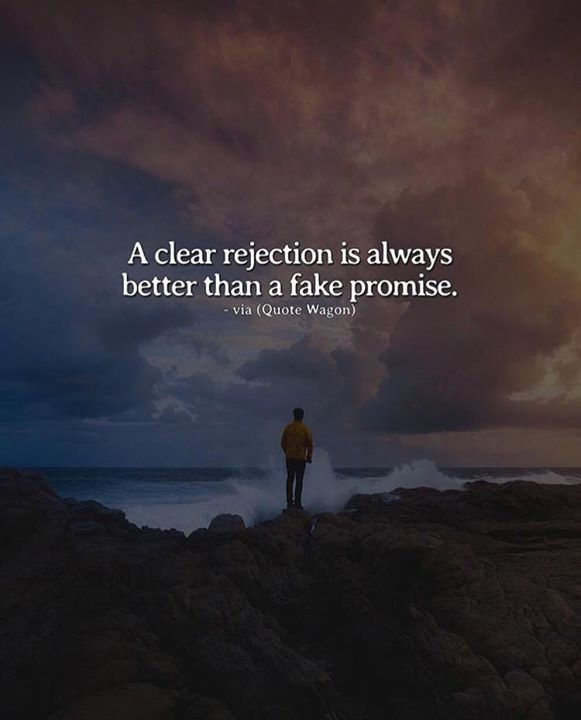 Positive Quotes : QUOTATION – Image : Quotes Of the day – Description A clear rejection is always better than a fake promise. Sharing is Power – Don't forget to share this quote ! https://hallofquotes.com/2018/03/12/positive-quotes-a-clear-rejection-is-always-better-than-a-fake-promise/