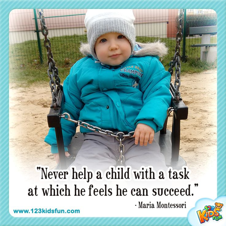 """Never help a child..."" #quotes #child #Teachers #Montessori"