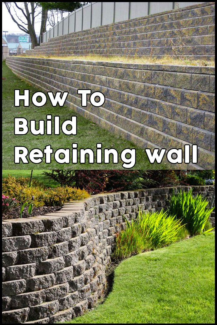 How To Build Retaining Wall Retaniningwall Retaining Wall