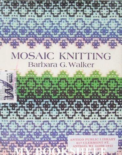 Mosaic knitting. Barbara G.Walker.. Обсуждение на LiveInternet - Российский…