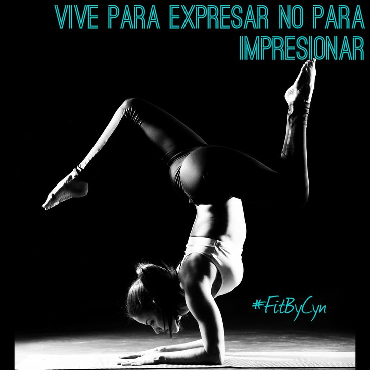 #FitByCyn #Frases #Tips #Quotes #Vida #Mujer #Autoestima #Woman #Women #Fitness #Yoga