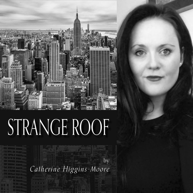 FINISHING LINE PRESS CHAPBOOK OF THE DAY: Strange Roof  by Catherine Higgins-Moore, NWVS #133  $13.99, paper  https://www.finishinglinepress.com/product/strange-roof-by-catherine-higgins-moore-nwvs-133/  Catherine Higgins-Moore is a Northern Irish writer living in New York. She holds degrees from Trinity College Dublin and the University of Oxford. Catherine has worked in the newsrooms at BBC Belfast and BBC Oxford.