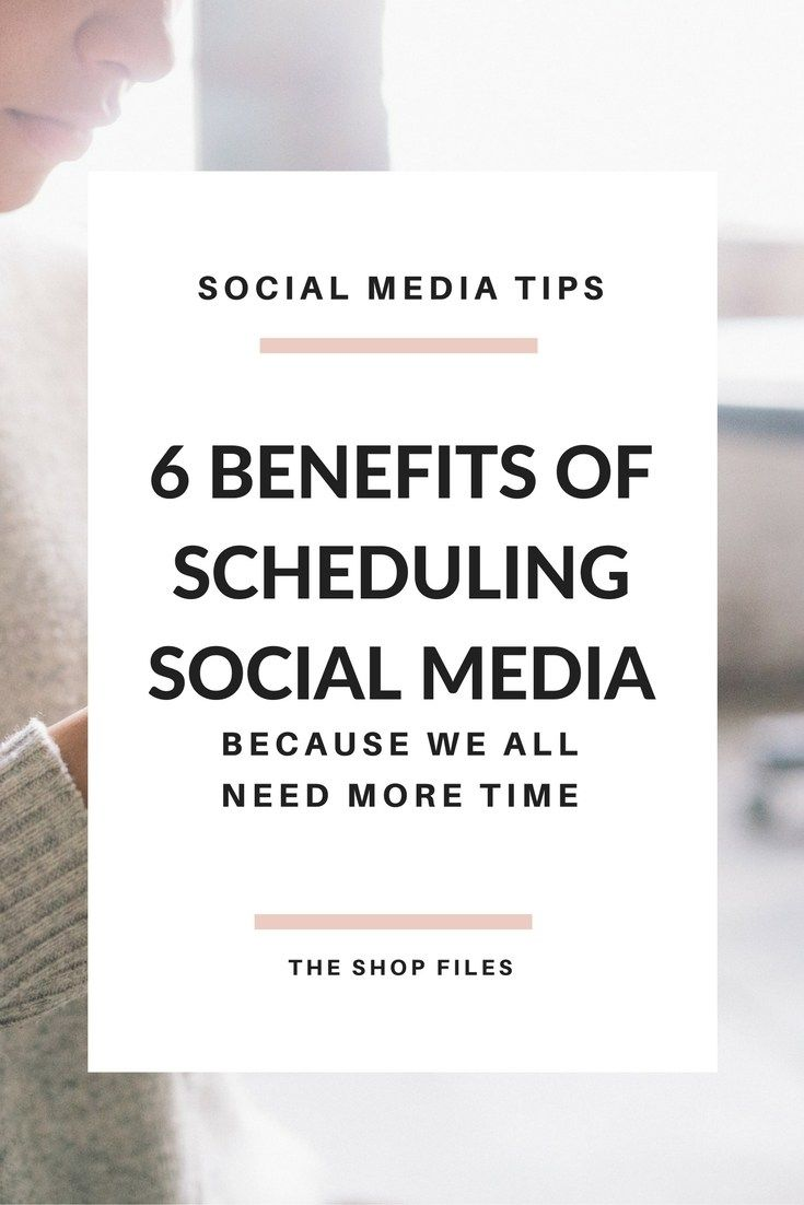 Benefits of Scheduling Social Media for Small Businesses