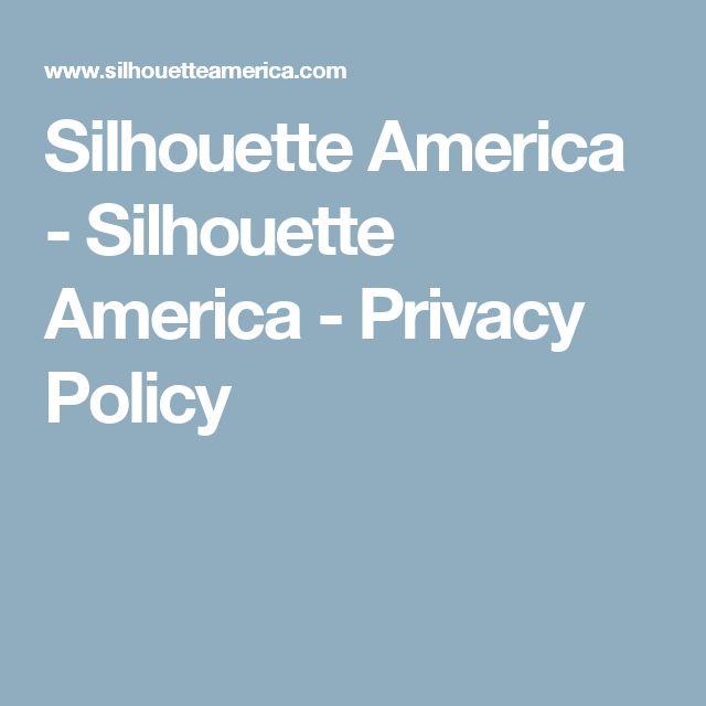 Silhouette America - Silhouette America - Privacy Policy