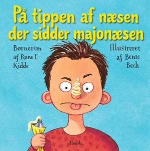 Læs om På tippen af næsen der sidder majonæsen. Bogens ISBN er 9788771052664, køb den her