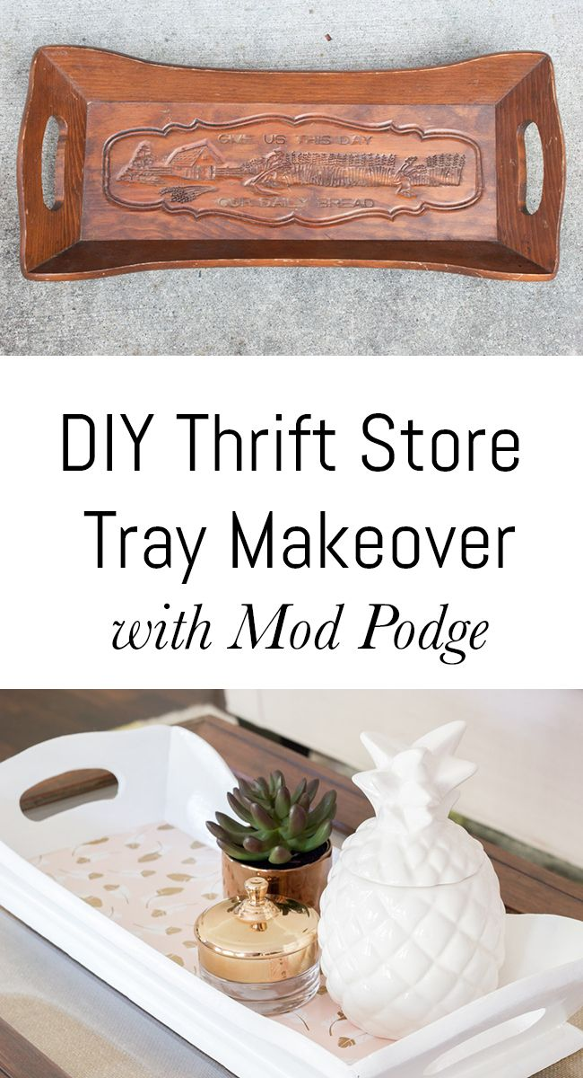 Check out this thrift store tray makeover using Mod Podge! Check out the full step by step tutorial to see how easy a transformation like this can be.