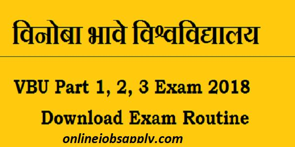 VBU Exam Date Sheet 2018 BA BSc BCom, Vinoba Bhave University External Exam Schedule Download | VBU BA, BSc, BCom, BBA, B.Ed Exam Schedule | VBU Test schedule | Vinoba Bhave University Exam Schedule | VBU Exam Routine/ Schedule | vbu exam time table | Vinoba Bhave Uni BA/BSc/BCom Schedule | VBU Schedule Part 1/ 2/ 3