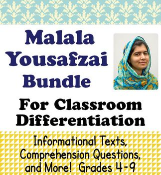 This bundle includes two resources about female and education activist Malala Yousafzai.  Each one includes roughly the same information about Malala as well as activities to accompany the texts.  The individual resources may be seen here:Malala Yousafzai  Grades 4-6Introducing Malala Yousafzai  Grades 7-9Below are the descriptions for each of the two resources.