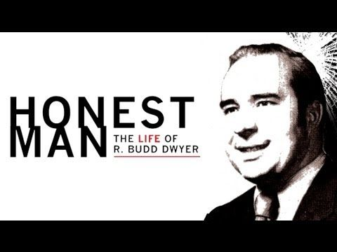 Honest Man: The Life of R.Budd Dwyer (Directors Cut)