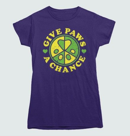 Give Paws A Chance T-shirt