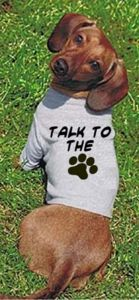 Dachshund Doggie Tees...Talk to the paw