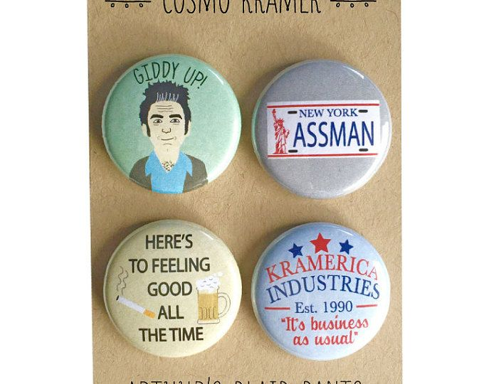 Kramer magnets, Cosmo Kramer badges, Seinfeld badges, Cosmo Kramer pinback buttons
