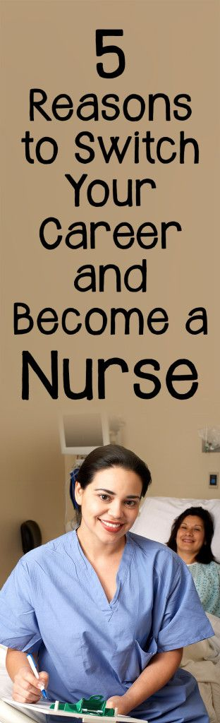 5 Reasons to Switch Your Career and Become a Nurse