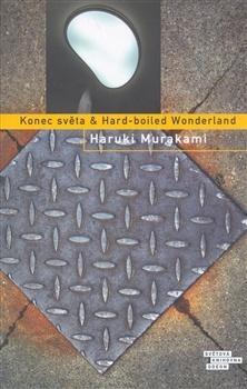 Obálka titulu Konec světa & Hard-boiled Wonderland