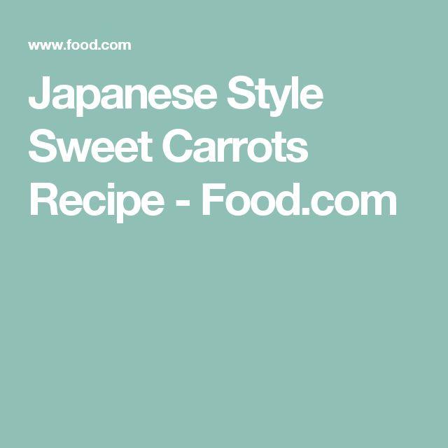 Japanese Style Sweet Carrots Recipe - Food.com