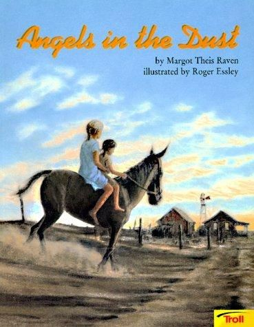 Angels in the dust by Margot Theis Raven