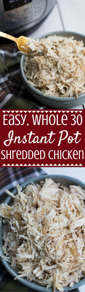 This Easy Instant Pot Shredded Chicken will make meal prepping a breeze! Perfect for adding in soups, sandwiches or with veggies! Made with only four ingredients, it's paleo, gluten free, whole 30 and so delicious! | instant pot | easy instant pot recipe | easy instant pot shredded chicken | shredded chicken | instant pot dinner | instant pot chicken | healthy shredded chicken | easy shredded chicken |