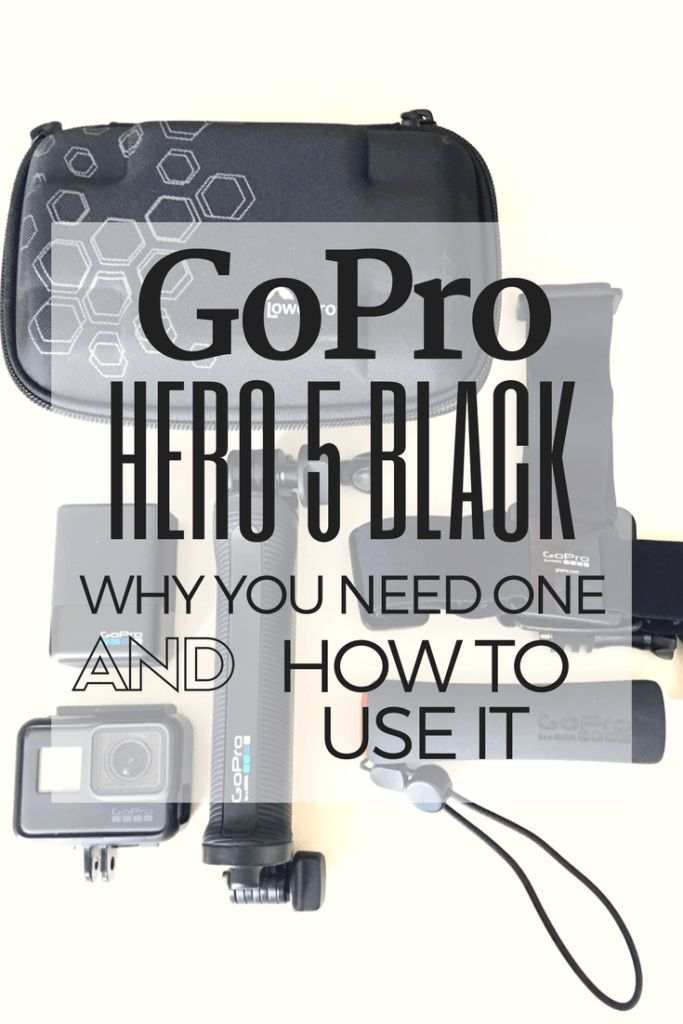 GoPro Hero 5 Black | Action Camera | Video | Photography | Adventure | User Guide | Gift Guide | GoPro | Action | Travel Camera | Videography | Hero 5 | Tutorial | Use |
